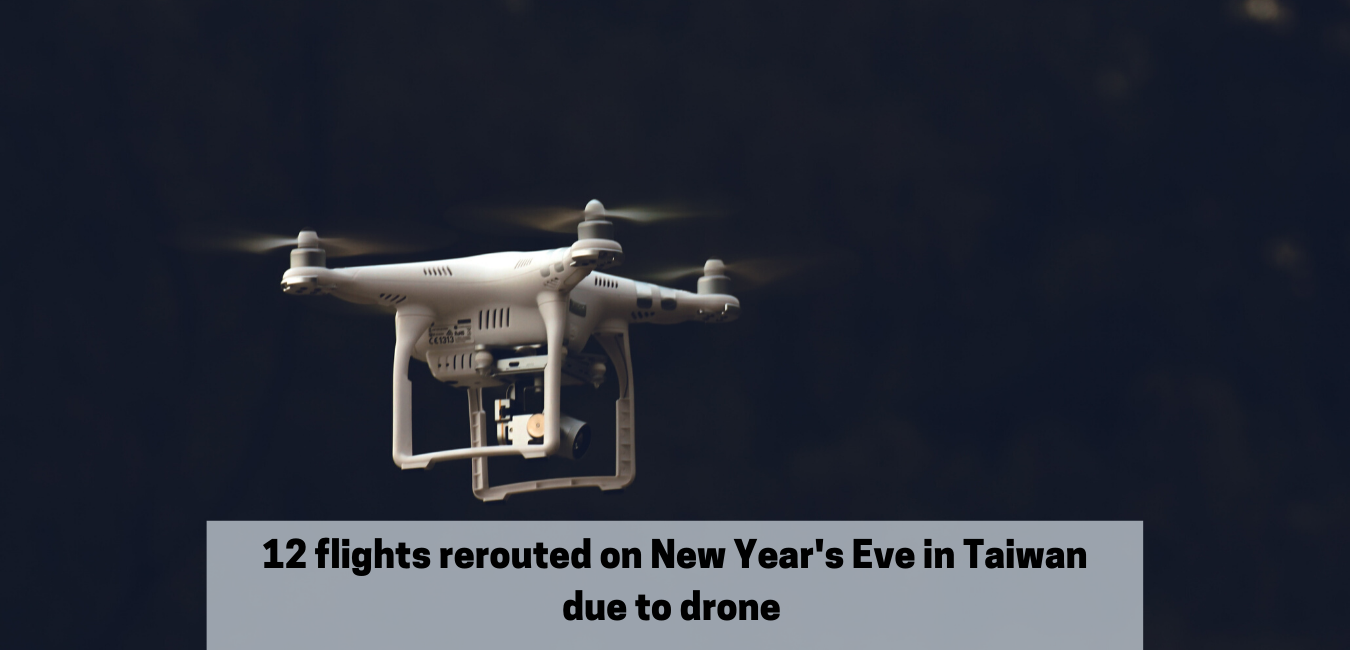 12 flights rerouted on New Year's Eve due to drone
