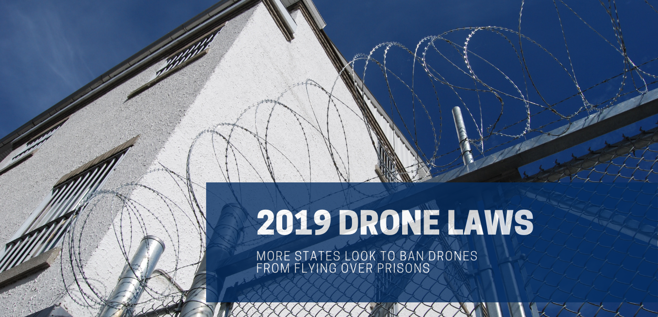 2019 MI KY State Drone Laws Prisons