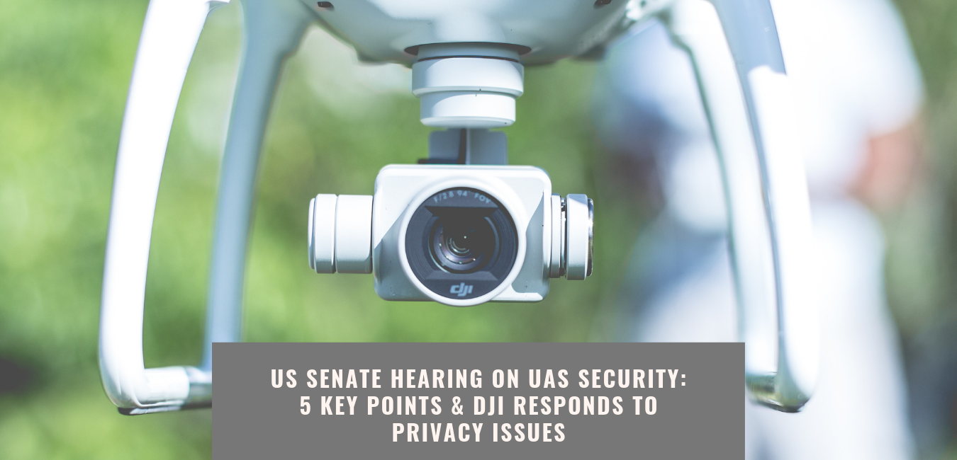 2019 US Senate hearing UAS Security - DJI responds to privacy issues