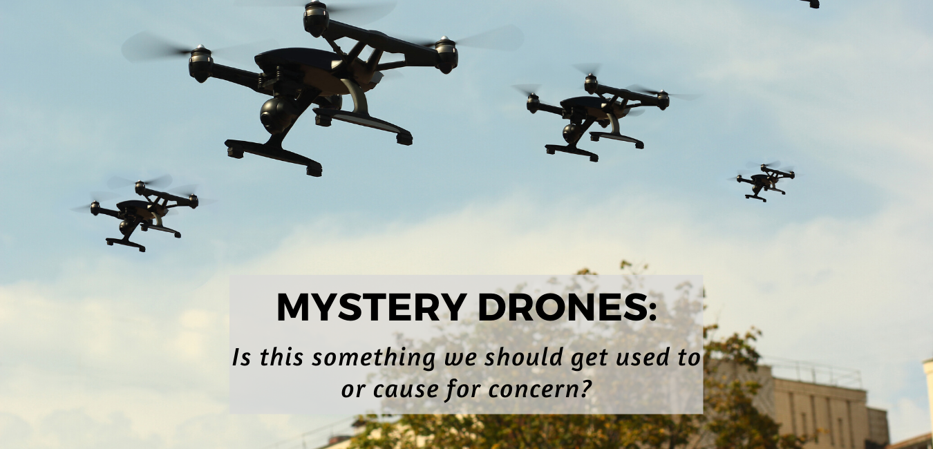 Mystery Drones over rural USA- Is this cause for concern or new normal