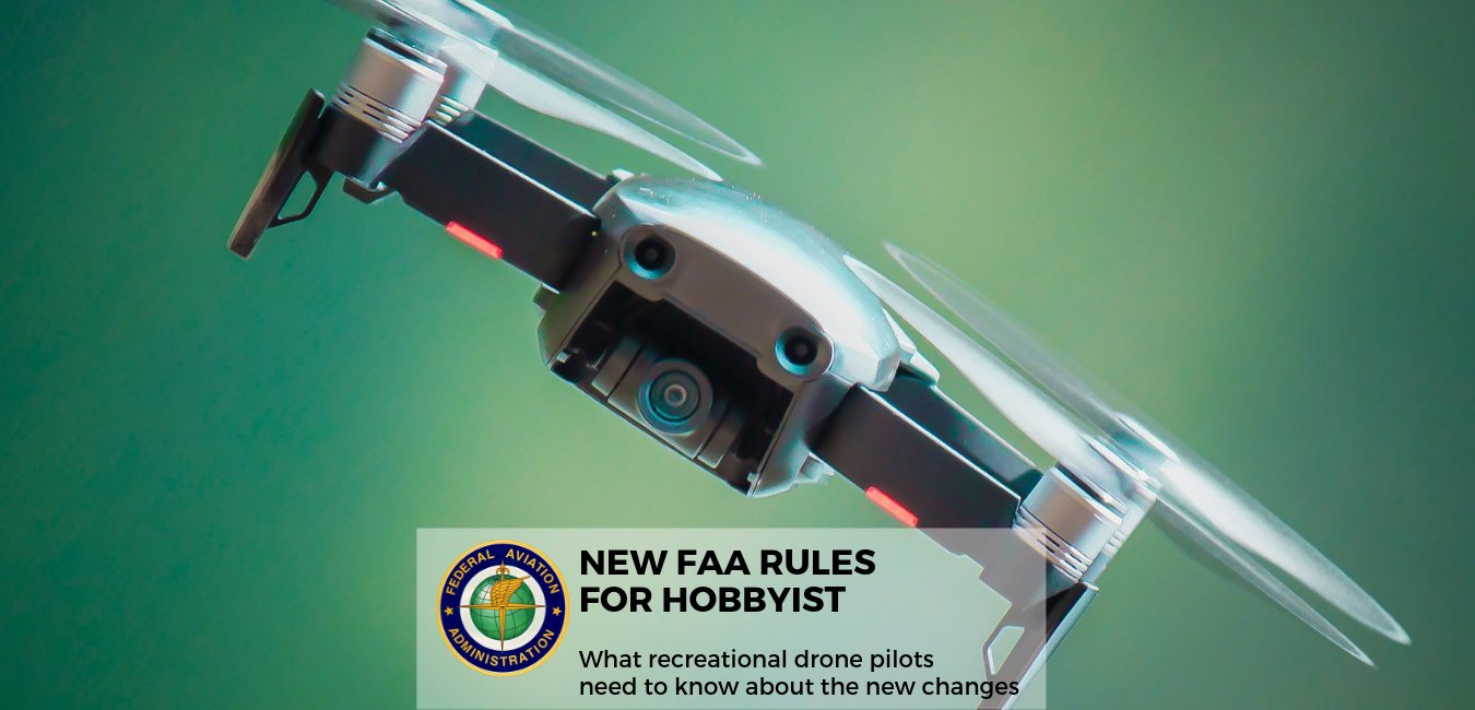 FAA New Rules for Recreational Drone Use 2019